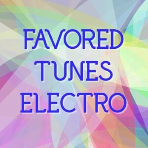 Favored Tunes Electro